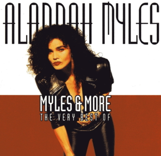 ALANNAH MYLES MYLES & MORE